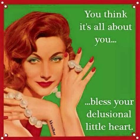 Bless Your Heart Meme - 624 best images about not such a lady on pinterest funny