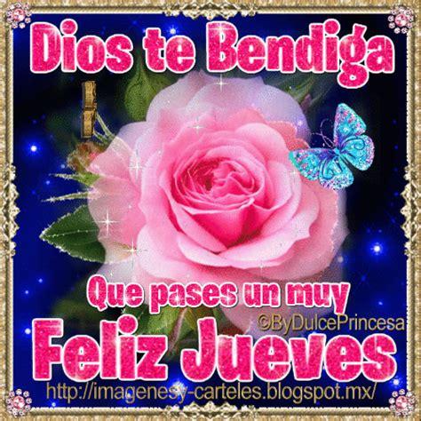 imagenes feliz jueves dios te bendiga im 225 genes y carteles dios te bendiga feliz jueves