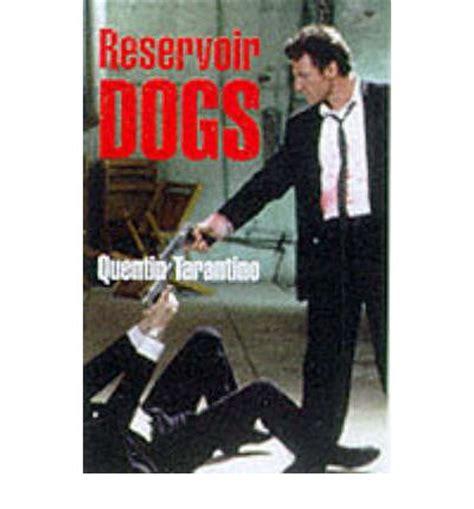 reservoir dogs script reservoir dogs screenplay quentin tarantino 9780571202799