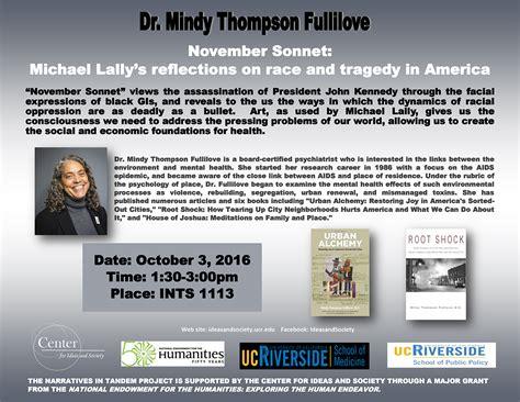Mindy Thompson Fullilove November Sonnet Ucr Center