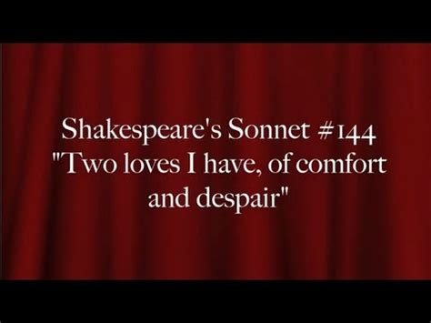two loves i have of comfort and despair shakespeare s sonnet 144 quot two loves i have of comfort