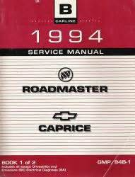 car repair manuals online free 1991 buick roadmaster head up display 1994 buick roadmaster and chevrolet caprice service manual 3 volume set