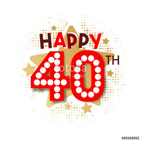 happy 40th birthday images quot happy 40th birthday quot stock image and royalty free vector