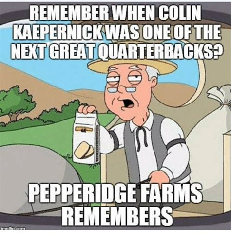 Pepperidge Farm Remembers Meme - funny colin kaepernick memes of 2016 on sizzle san