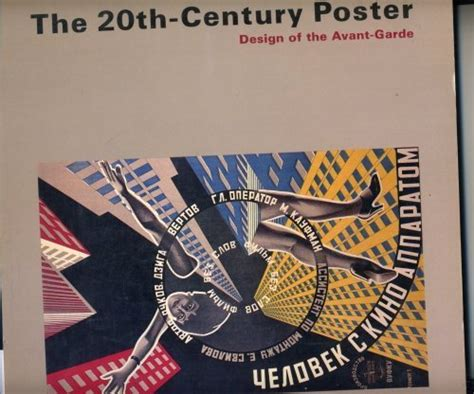 design of the 20th the 20th century poster design of the avant garde by walker art center