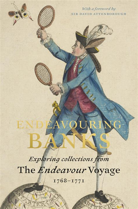 endeavouring banks exploring the 1907372903 endeavouring banks exploring collections from the endeavour voyage 1768 1771 by neil chambers