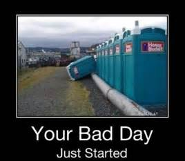 Bad Day Bad Sarcastic Quotes About Bad Days Quotesgram