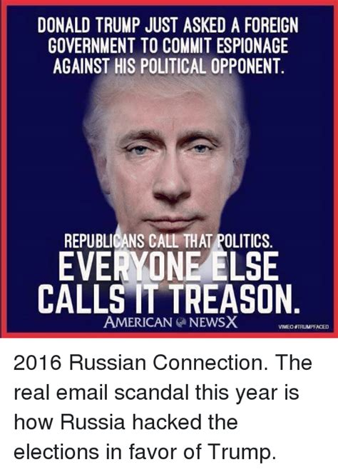Trump Russia Memes - donald trump just asked a foreign government to commit espionage against his political opponent