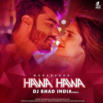 dj arabic remix mp3 download hawa hawa dj remix song download top utilities downloads