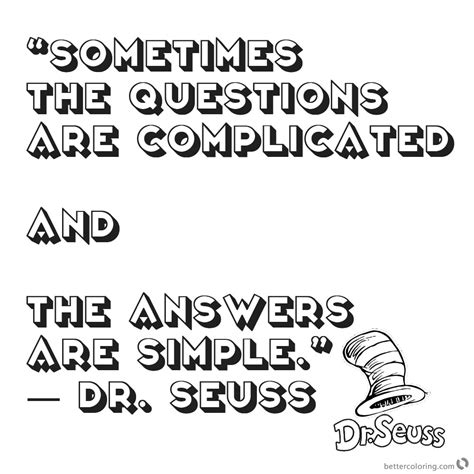 Dr Seuss Quote Coloring Pages Questions Complicated Free