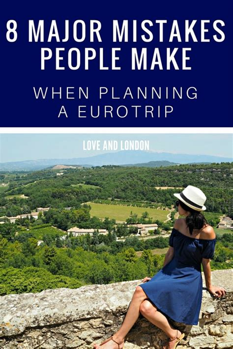 8 Mistakes Make When by 8 Mistakes Not To Make While Planning A Europe Trip