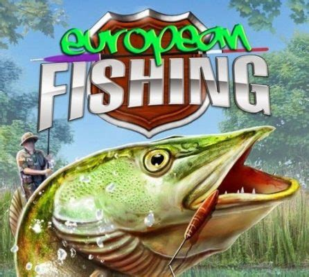 european fishing game free download full version for pc