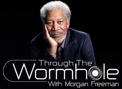 through the wormhole with freeman episodes through the wormhole with freeman next episode