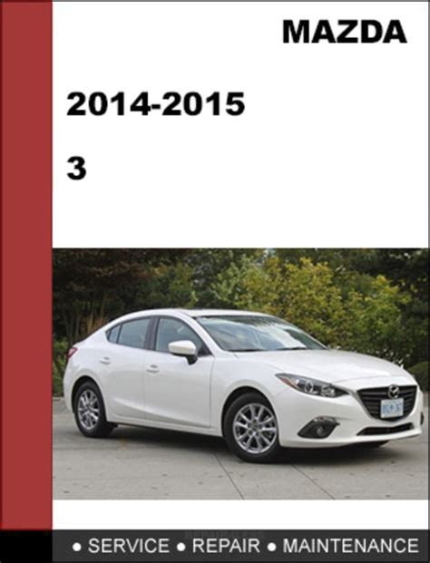 free online auto service manuals 2006 mazda mazda3 electronic throttle control mazda3 mazda 3 2014 2015 factory workshop service repair manual