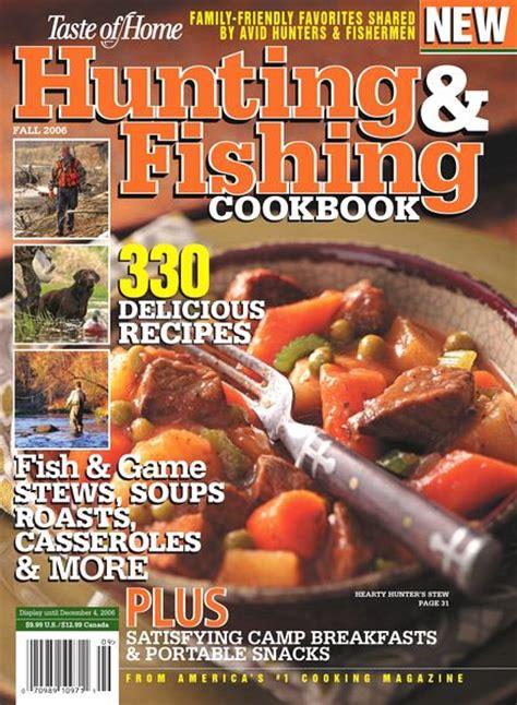 taste of home cookbook 2013 download taste of home hunting fishing cookbook 2006