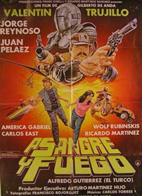 a sangre y fuego 8415177682 cine mexicano mutante a sangre y fuego cine mexicano mutante