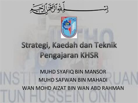 Strategi Dan Teknik Negosiasi strategi kaedah dan teknik pengajaran khsr