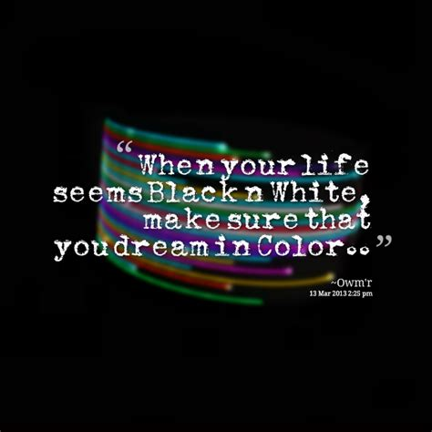 i dream in color colorful quotes quotesgram