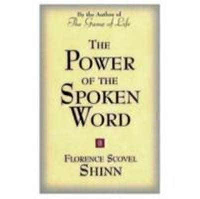 the power of words review unstoppable the power of the spoken word by florence scovel shinn
