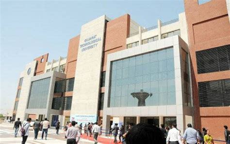Gtu Mba Colleges In Ahmedabad by Gujarat Technological Gtu Ahmedabad