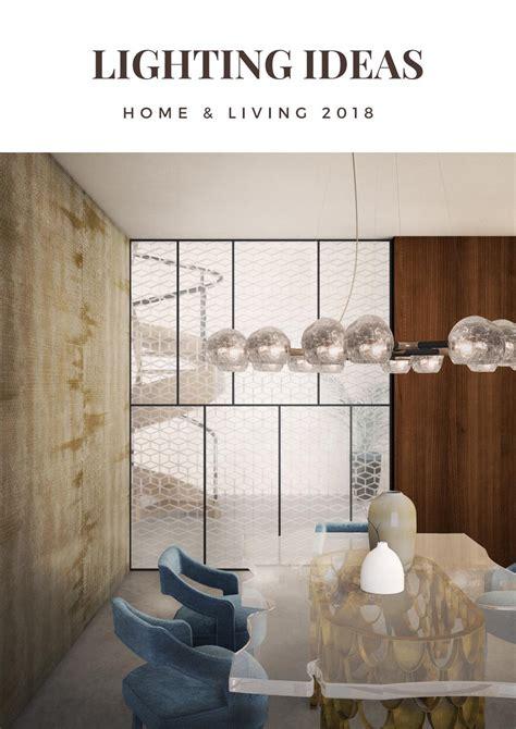 lighting ideas lighting design 2018 by covet house issuu