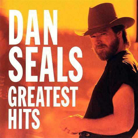 seal best of dan seals greatest hits album the best of dan