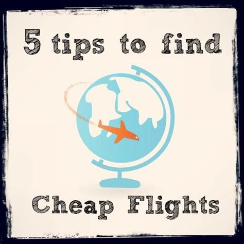 best flights cheap airfares find out how much you can 5 tips to find cheap flights a hotel cheap flights and