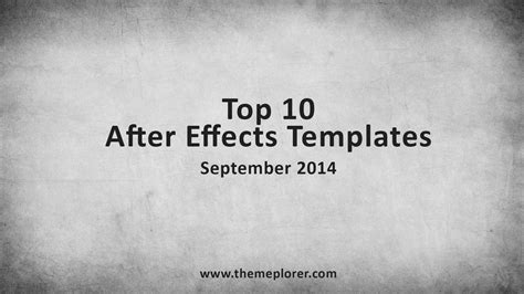 top 10 after effects templates september 2014 themeplorer