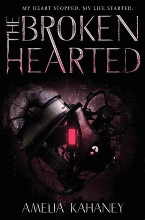 the broken a books the brokenhearted the brokenhearted 1 by amelia kahaney