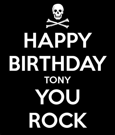 imagenes de happy birthday tony happy birthday tony you rock poster laetitia keep calm