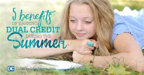 5 benefits of earning dual credit during the summer dual