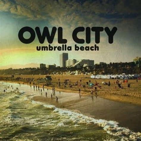 download mp3 album owl city umbrella beach owl city mp3 buy full tracklist