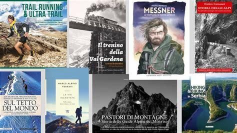 libreria la montagna le novit 224 di ottobre libreria la montagna