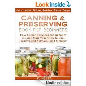 canning and preserving for beginners canning cookbook with the top 100 canning recipes and essential canning supplies guide books canning preserving for beginners free ebook