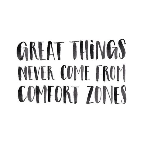 self comfort quotes 25 best ideas about comfort zone on pinterest