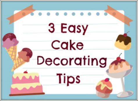 decorating advice 3 easy cake decorating tips for beginners