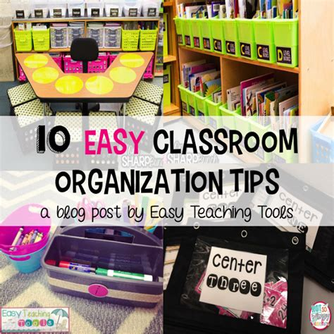 10 easy classroom organization tips easy teaching tools