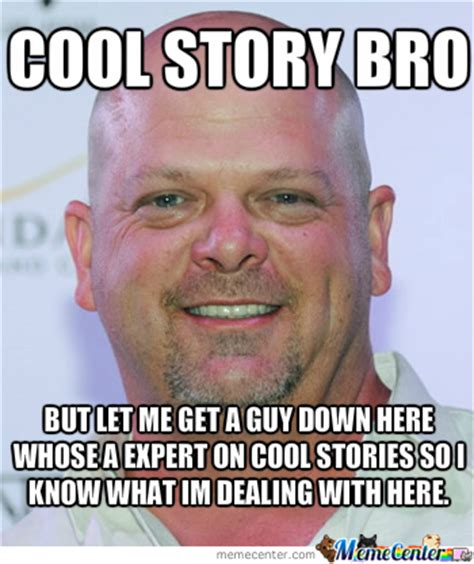 Cool Story Meme - cool story bro by zayzay1 meme center