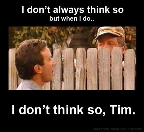 Home Improvement Meme - 98 best images about home improvement on pinterest home