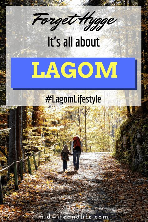 live lagom balanced living the swedish way books forget hygge let s live lagom in 2017 lagomlifestyle