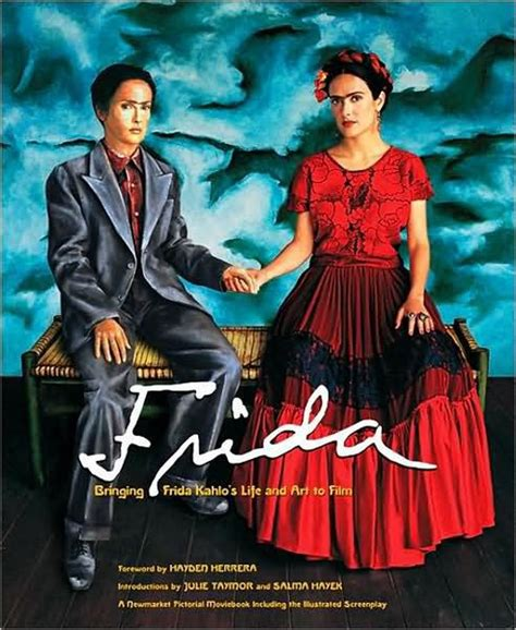 frida kahlo biography barnes and noble frida bringing frida kahlo s life and art to film by