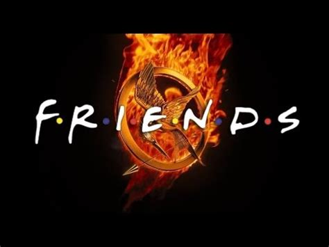 hunger games underlying themes friends theme song hunger games edition youtube