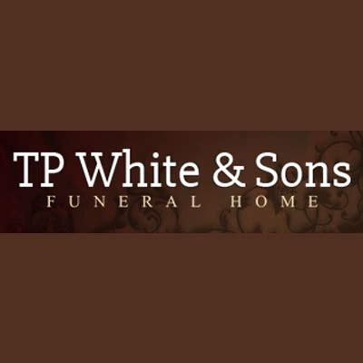 t p white sons funeral home funeral services