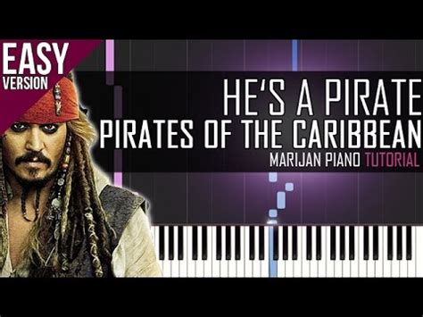 tutorial piano he s a pirate how to play pirates of the caribbean he s a pirate