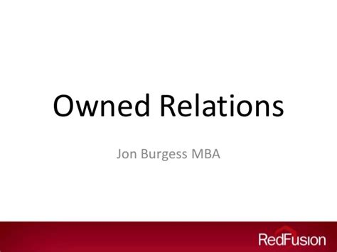 Mba Relations by Quot Owned Relations Quot Data Strategy In Relations