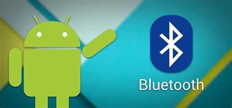 bluetooth for android phone android o ser 225 compatible con el env 237 o de tonos de llamada a los accesorios bluetooth tekn 243 filo