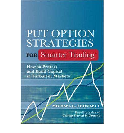Stock Profits Michael C Thomsett put option strategies for smarter trading michael c