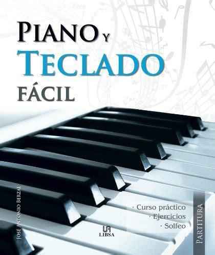 libro piano leer libro piano y teclado f 225 cil descargar libroslandia