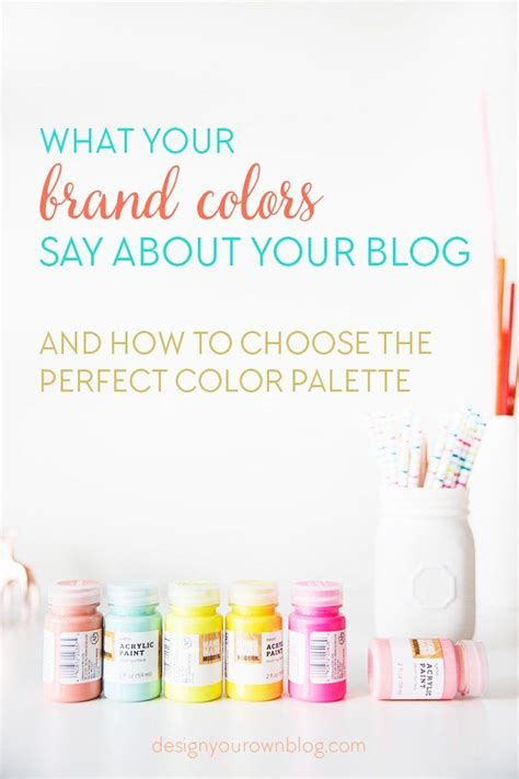 how to select the perfect color how colors can affect what your brand colors say about your blog and how to