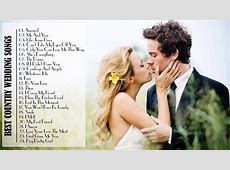 Best Country Wedding Songs 2015 Country Love Songs For ... Wedding Dance Music 2015